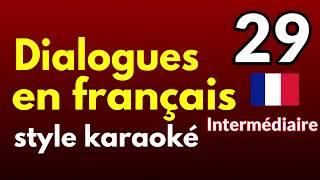Dialogues en français 029 - Intermédiaire