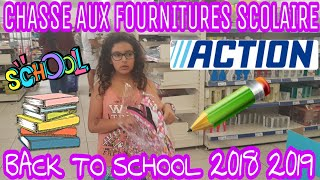 CHASSE AUX FOURNITURES SCOLAIRE 2018 A ACTION/BACK TO SCHOOL 2018 2019