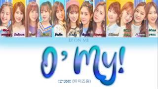 "Iz*one (아이즈원) - ""o' my!"" (han/rom/eng) color coded lyrics"
