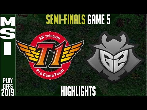 SKT vs G2 Highlights Game 5 | MSI 2019 Semi-finals Day 7 | SK Telecom T1 vs G2 Esports G5