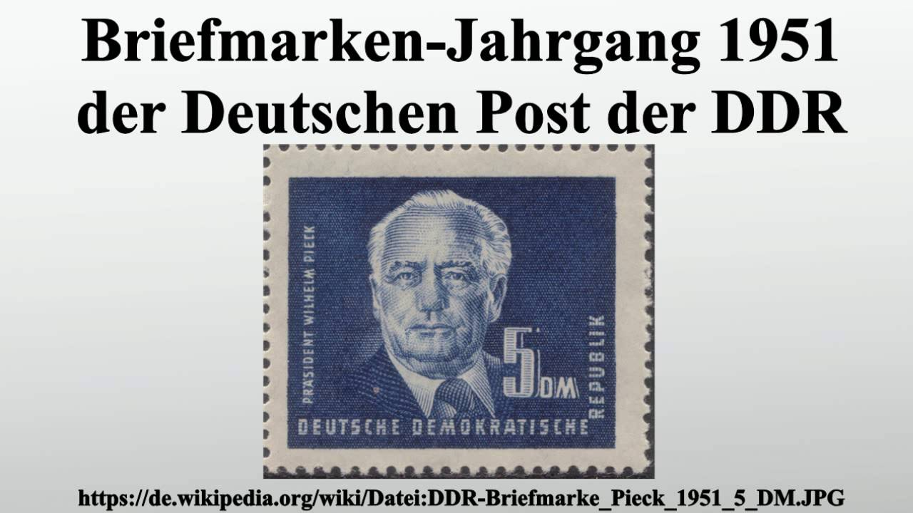 Briefmarken Jahrgang 1951 Der Deutschen Post Der Ddr Youtube
