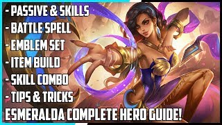 esmeralda Complete Hero Guide! Best Build, Spells, Skill Combo, Tips & Tricks | Mobile Legends