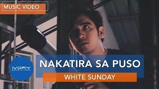 White Sunday - Nakatira Sa Puso (Official Music Video)