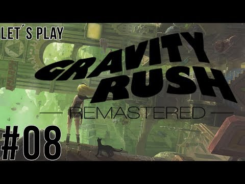 Let´s Play Gravity Rush Remastered - part 08 [German/HD]