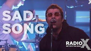 Liam Gallagher - Sad Song (feat. Bonehead) LIVE   Radio X