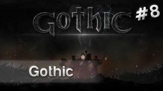 OK. Zagrajmy w Gothic - Bliskie spotkanie z jaszczurem [#8]
