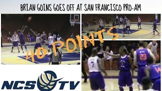 Brian Goins goes off for 40 at SF Pro Am