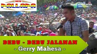 Debu-Debu Jalanan (Gerry Mahesa) - New Pallapa