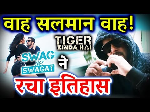 Tiger Zinda Hai Song 'Swag Se Swagat' बना WORLD का Most Viewed Video In 24 Hrs