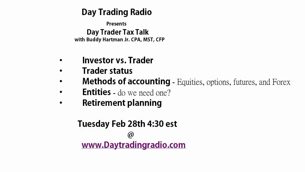 Day Trader Taxes Webinar: Get Ready for April 15th this Tuesday Feb 28th  4:30est