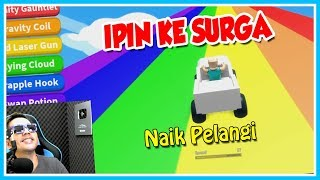 IPIN GO TO HEAVEN RIDE RAINBOW-ROBLOX UPIN IPIN