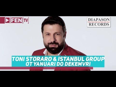 TONI STORARO & ISTANBUL GROUP - Ot yanuari do dekemvri