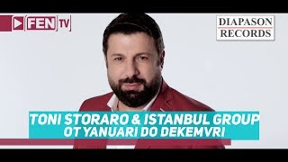 TONI STORARO & ISTANBUL GROUP - Ot yanuari do dekemvri