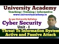 L6: Threat to Information System | Accidental Threat| Intentional Threat| Passive and Active Attack