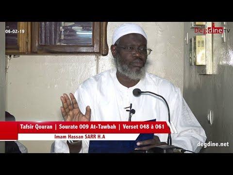 Tafsir du 06 02 19 | Sourate 009 At-Tawbah | Verset 048 à 061 | Imam Hassan SARR