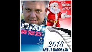 Artur Nadosyan - New Year 2018