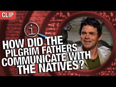 QI | How Did The Pilgrim Fathers Communicate With The Natives?