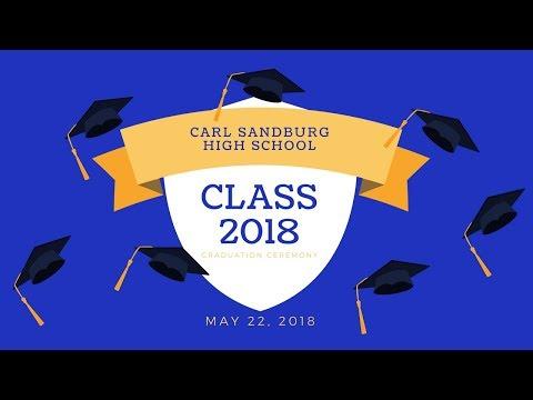 Sandburg HS Class of 2018 Graduation
