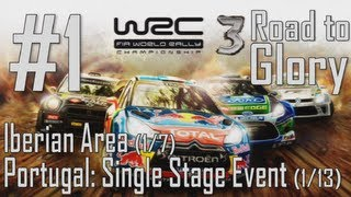 WRC 3 - Road to Glory Walkthrough Part 1 - Iberian Area: Portugal: Single Stage Event