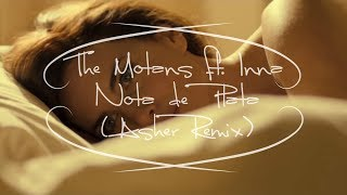 The Motans Ft INNA Nota De Plata Asher Remix