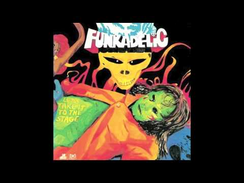 Good To Your Earhole - Funkadelic - Let's Take It To The Stage