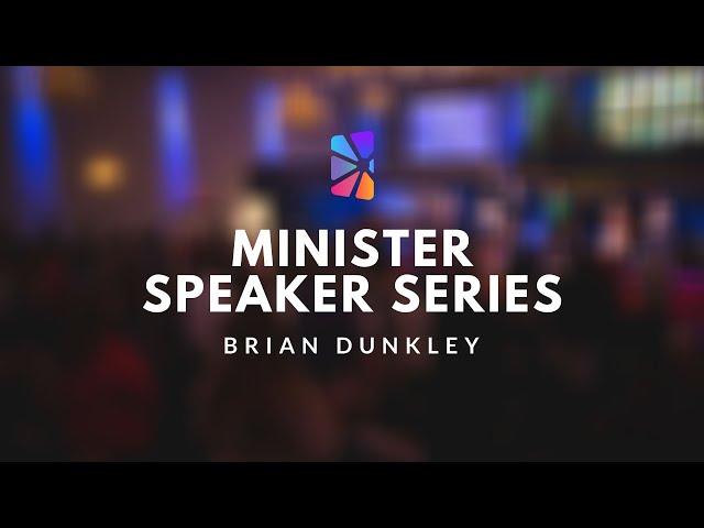 Minister Speaker Series - Brian Dunkley