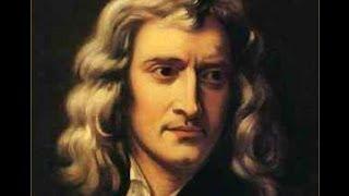 Histoire de la physique de Aristote à James Clerk Maxwell-  partie3 ( Isaac Newton 3e)