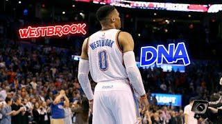 Russell Westbrook MIX - DNA