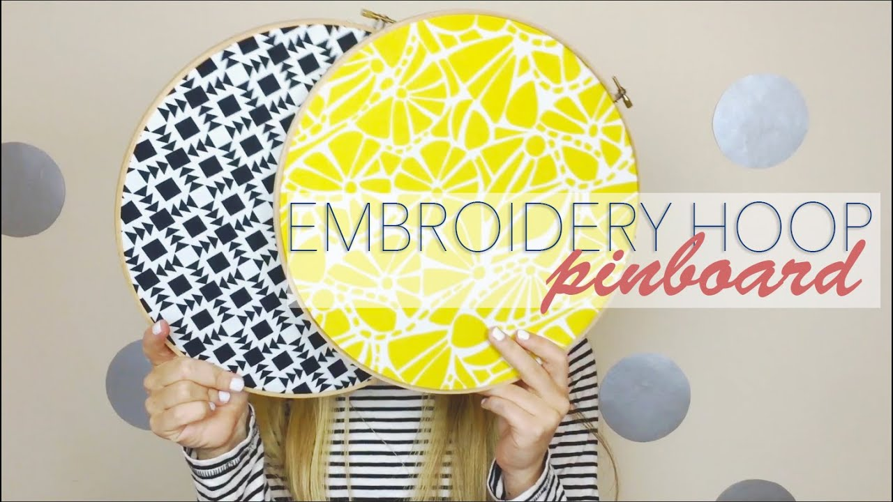Fun Bedroom DIY || Embroidery Hoop Pinboards - YouTube
