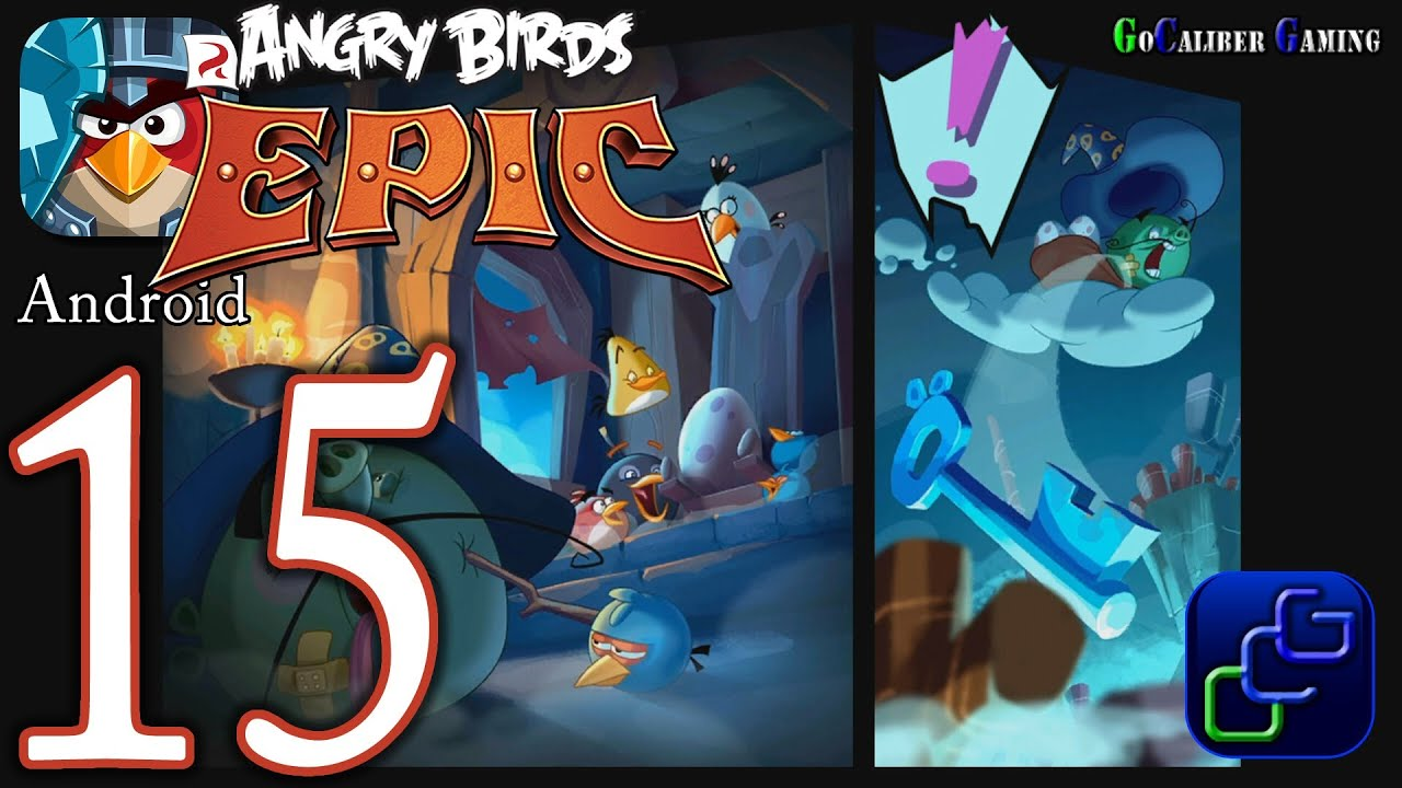 ANGRY BIRDS Epic Android Walkthrough - Part 15