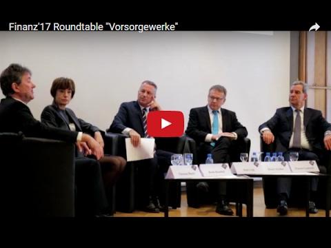 Finanz'17 - Roundtable Vorsorgewerke