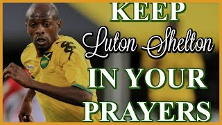 KEEP LUTON SHELTON IN YOUR PRAYERS | MYSTERIOUS ILLNESS ALS | ONLY1 EMPO