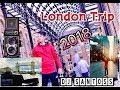 London Trip 2018 / London Bridge / London Eye / China Town / Dj Santoss