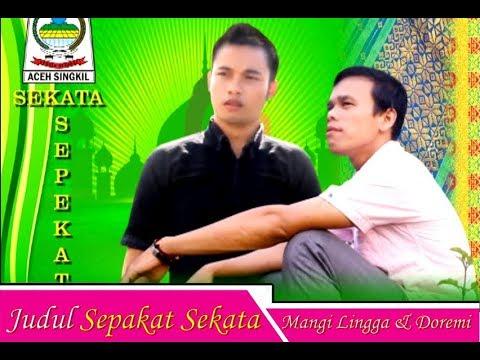 Lagu Aceh Singkil Terbaru  SEKATA SEPEKAT Mangi Lingga Dan Doremi