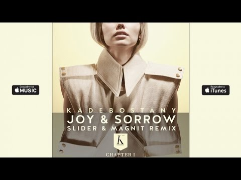 Kadebostany - Joy & Sorrow (Slider & Magnit Remix)