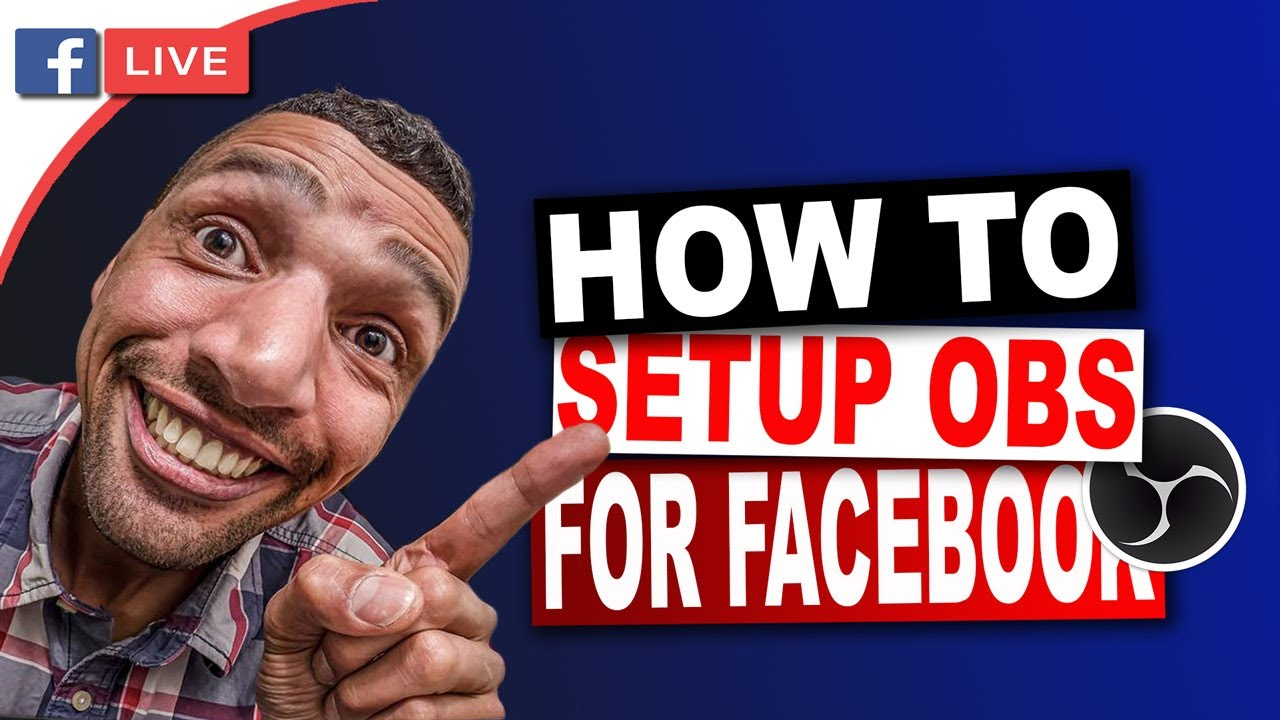 How To Setup Obs For Live Streaming On Facebook Page Youtube