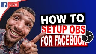 How To Setup OBS for Live Streaming on Facebook Page