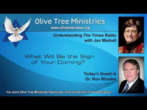What Will Be the Sign of Your Coming? – Dr. Ron Rhodes