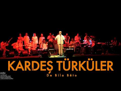 Kardeş Türküler , De Bila Bêto