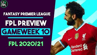 FPL GAMEWEEK 10 PREVIEW | Should Salah be STRAIGHT BACK IN? | Fantasy Premier League Tips 2020/21