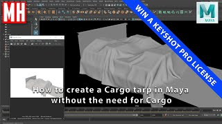 How to model a Cargo tarp in Maya without the need to model Cargo