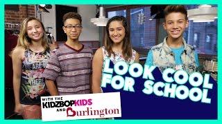 Look Cool For School With Burlington and the KIDZ BOP Kids