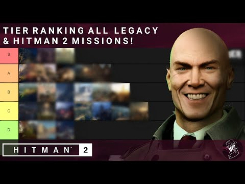 HITMAN 2 | Tier Ranking All Maps In Legacy & HITMAN 2!