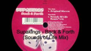 Supakings - Back and Forth (Sounds of Life Mix)