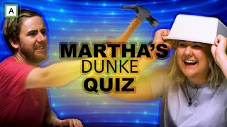 Svar fort eller bli slått i hodet - Marthas dunke-quiz