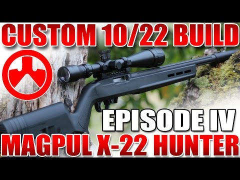 Ruger 10/22 Build Part 4: Magpul X-22 Hunter Rifle Stock - Install and Review