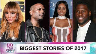 The Most Talked About Scandals Of 2017 | Did Y'all See?