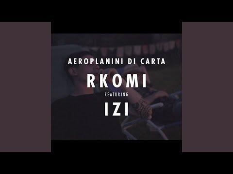 Aeroplanini di Carta (feat. IZI)