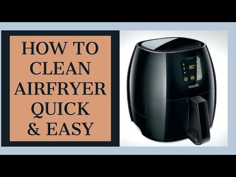 How to clean AirFryer - Quick and Easy Way