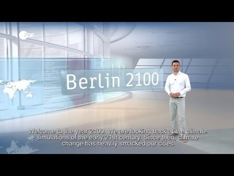 Climate report by ZDF, Berlin 2017-2100
